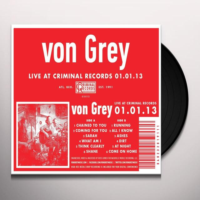 Von Grey LIVE AT CRIMINAL RECORDS 01.01.13 Vinyl Record
