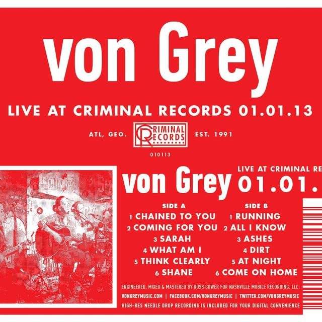 Von Grey LIVE AT CRIMINAL RECORDS 01.01.13 Vinyl Record