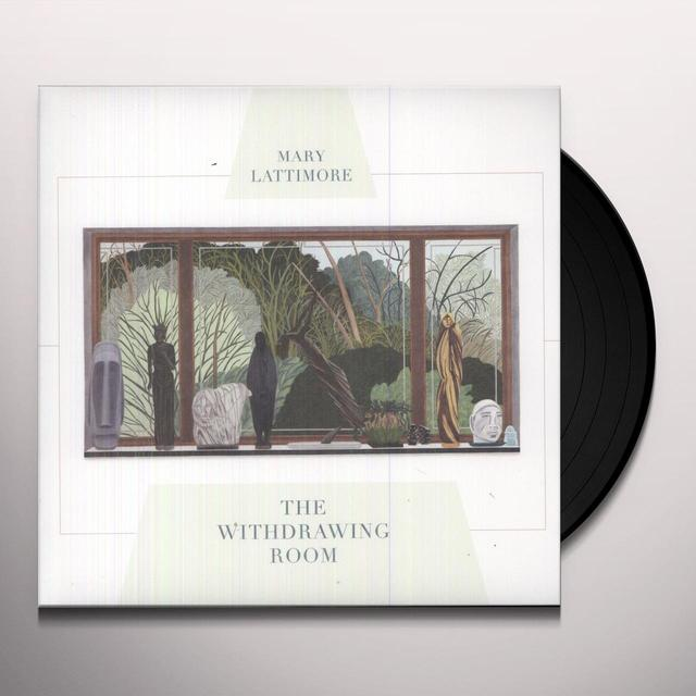 Mary Lattimore WITHDRAWING ROOM Vinyl Record
