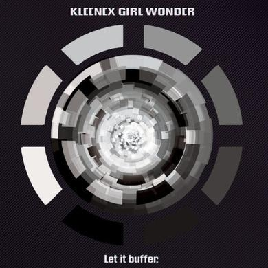 Kleenex Girl Wonder LET IT BUFFER Vinyl Record