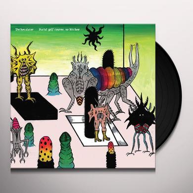 Dethscalator RACIAL GOLF COURSE NO BITCHES Vinyl Record