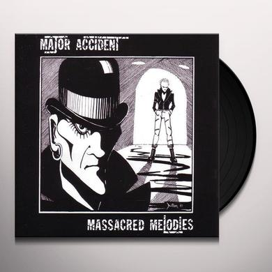 Major Accident MASSACRED MELODIES Vinyl Record