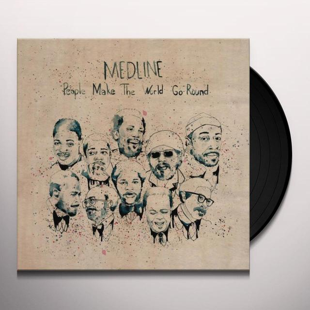 Medline PEOPLE MAKE THE WORLD GO ROUND Vinyl Record