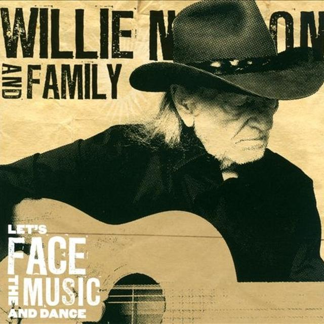 Willie Nelson LET'S FACE THE MUSIC & DANCE Vinyl Record - 180 Gram Pressing
