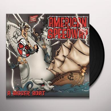 American Speedway BIGGER BOAT Vinyl Record