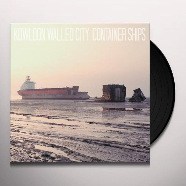 Kowloon Walled City CONTAINER SHIPS Vinyl Record
