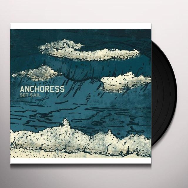 The Anchoress SET SAIL Vinyl Record