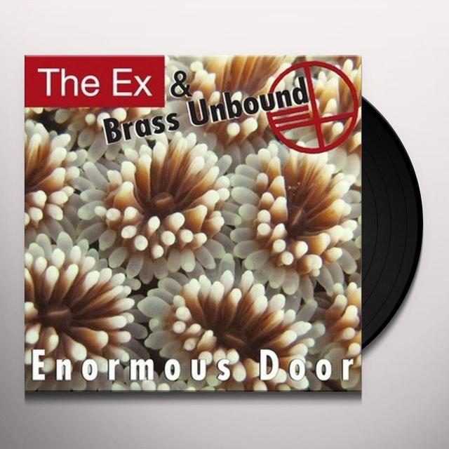 Ex & Brass Unbound ENORMOUS DOOR Vinyl Record