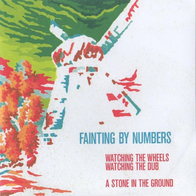 Fainting By Numbers WATCHING THE WHEELS / A STONE IN THE GROUND Vinyl Record
