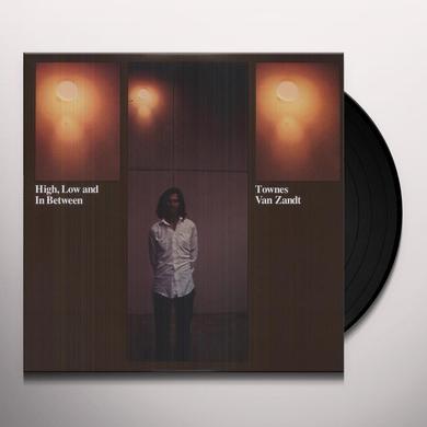 Townes Van Zandt HIGH LOW & IN BETWEEN Vinyl Record