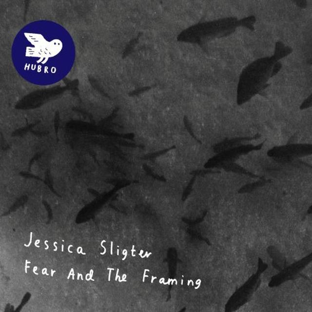 Jessica Sligter FEAR & THE FRAMING Vinyl Record