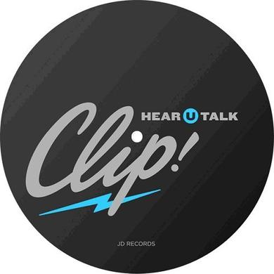Clip HEAR U TALK Vinyl Record