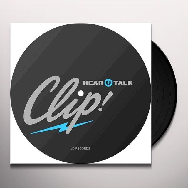 Clip HEAR U TALK Vinyl Record