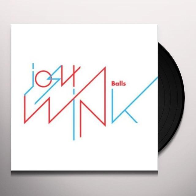 Josh Wink BALLS Vinyl Record