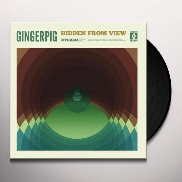 Gingerpig HIDDEN FROM VIEW Vinyl Record
