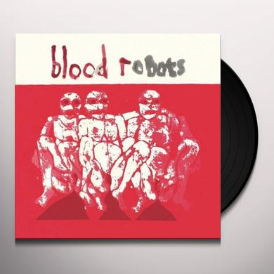 Androids Of Mu BLOOD ROBOTS Vinyl Record