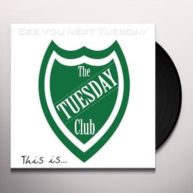 Tuesday Club SEE YOU NEXT TUESDAY Vinyl Record - UK Release