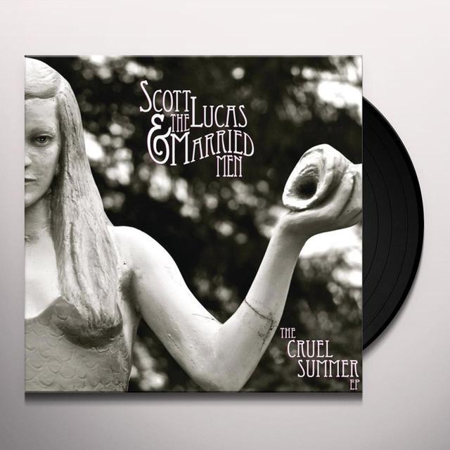 Scott Lucas & Married Men CRUEL SUMMER EP Vinyl Record