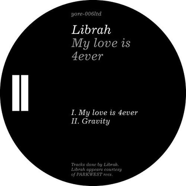 Librah MY LOVE IS 4EVER Vinyl Record
