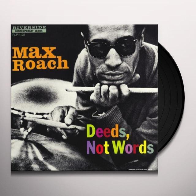 Max Roach DEEDS NOT WORDS Vinyl Record