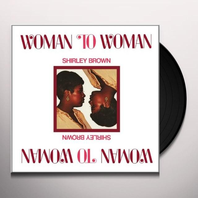 Shirley Brown WOMAN TO WOMAN Vinyl Record