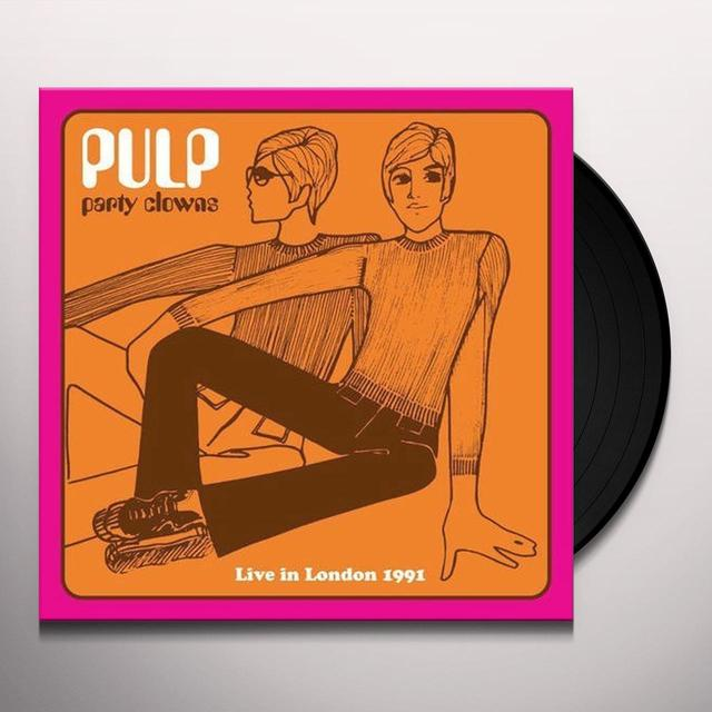 Pulp PARTY CLOWNS: LIVE IN LONDON 1991 Vinyl Record