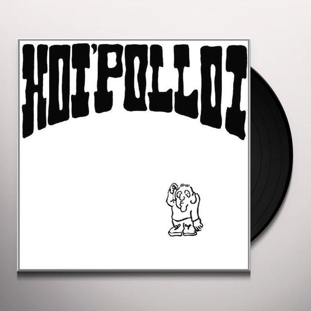 HOI POLLOI Vinyl Record