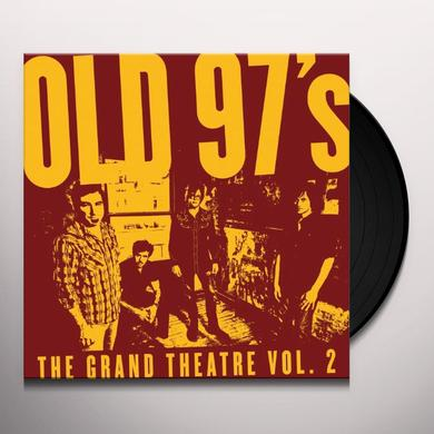Old 97's GRAND THEATER 2 Vinyl Record