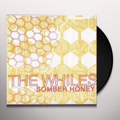 Whiles SOMBER HONEY Vinyl Record