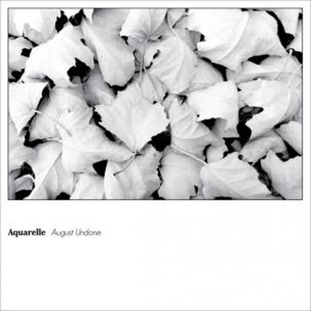 Aquarelle AUGUST UNDONE Vinyl Record