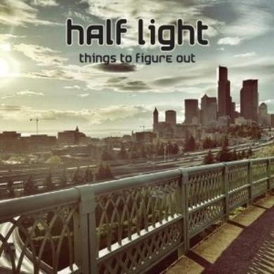 Half Light THINGS TO FIGURE OUT Vinyl Record