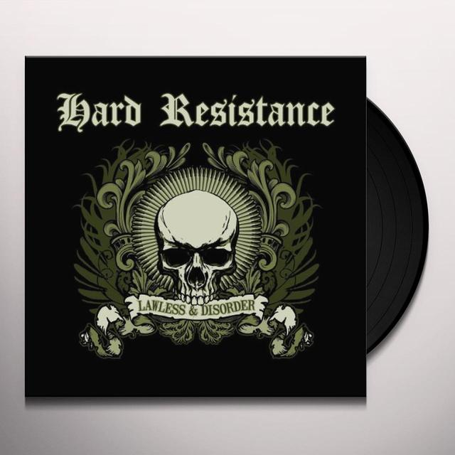 Hard Resistance LAWLESS & DISORDER Vinyl Record