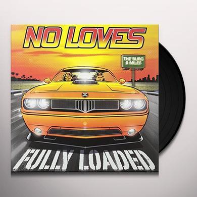 No Loves FULLY LOADED Vinyl Record