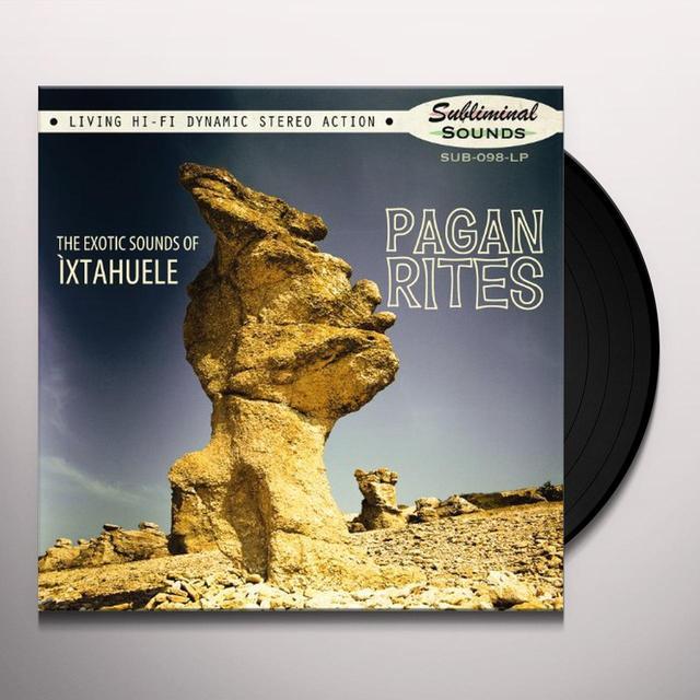 Ixtahuele PAGAN RITES Vinyl Record
