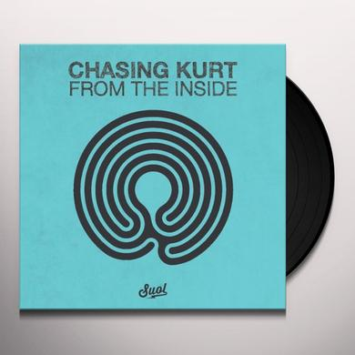 Chasing Kurt FROM THE INSIDE Vinyl Record