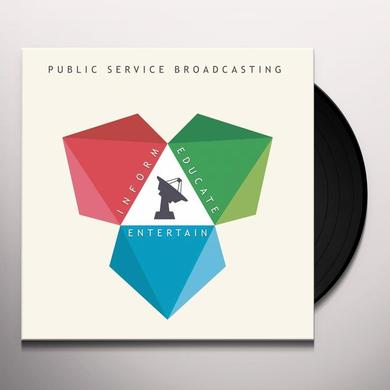 Public Service Broadcasting INFORM EDUCATE ENTERTAIN Vinyl Record