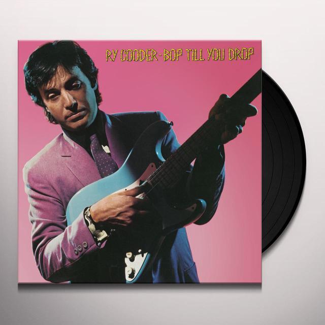 Ry Cooder BOP TIL YOU DROP Vinyl Record