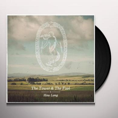 Tower & The Fool HOW LONG Vinyl Record