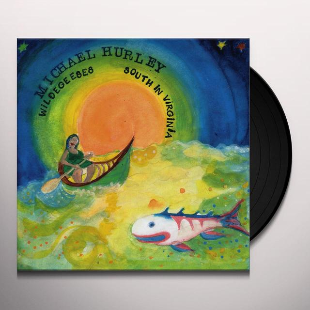 Michael Hurley WILDEGEESES / SOUTH IN VIRGINIA Vinyl Record