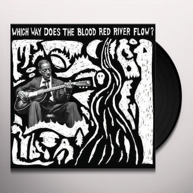 WHICH WAY THE DOES THE BLOOD RED RIVER FLOW / VAR Vinyl Record
