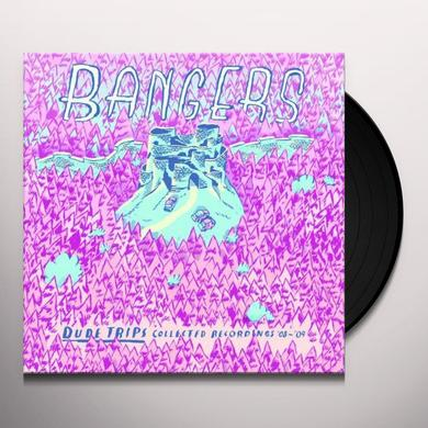 Bangers DUDE TRIPS: COLLECTED RECORDINGS 08 - 09 Vinyl Record - Limited Edition