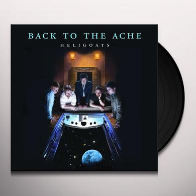 The Heligoats BACK TO THE ACHE Vinyl Record