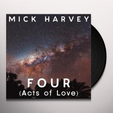 Mick Harvey FOUR (ACTS OF LOVE) Vinyl Record