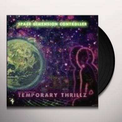 Space Dimension Controller TEMPORARY THRILLZ Vinyl Record