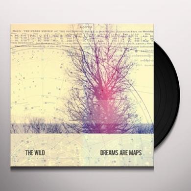Wild DREAMS ARE MAPS Vinyl Record