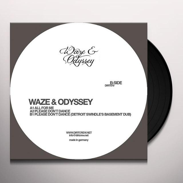 Waze & Odyssey PLEASE DON'T DANCE Vinyl Record