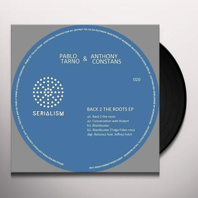 Pablo Tarno & Anthony Constans BACK 2 THE ROOTS Vinyl Record
