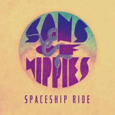 Sons Of Hippies SPACESHIP RIDE Vinyl Record