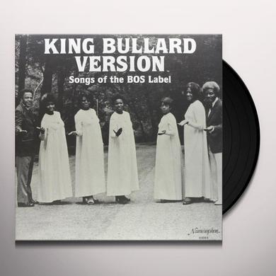 KING BULLARD VERSION SONGS OF THE BOS LABEL / VAR Vinyl Record