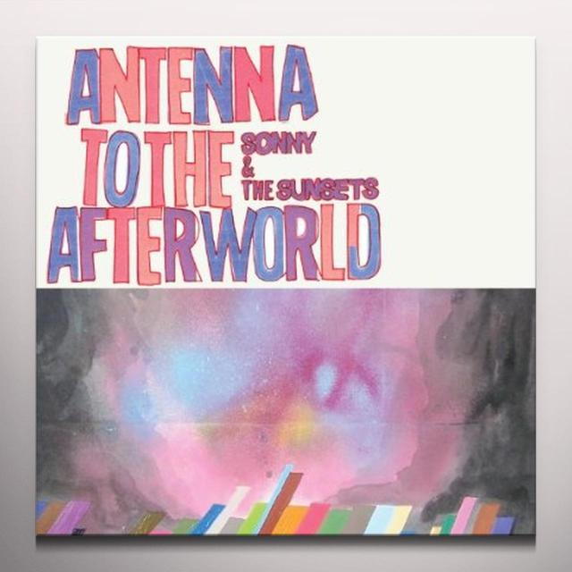 Sonny & The Sunsets ANTENNA TO THE AFTERWORLD Vinyl Record - Colored Vinyl, Digital Download Included